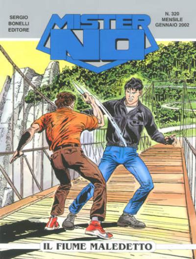 Mister No - N° 320 - Il Fiume Maledetto - Bonelli Editore