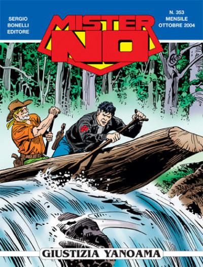 Mister No - N° 353 - Giustizia Yanoama - Bonelli Editore
