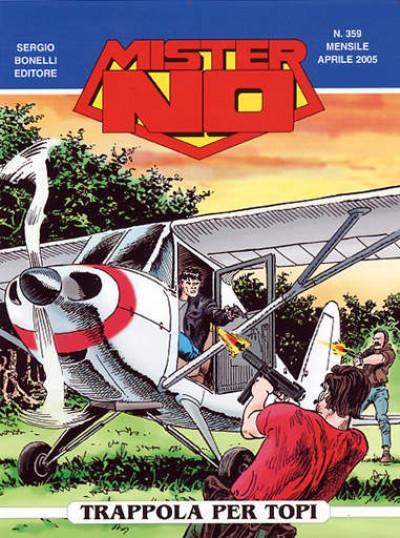 Mister No - N° 359 - Trappola Per Topi - Bonelli Editore