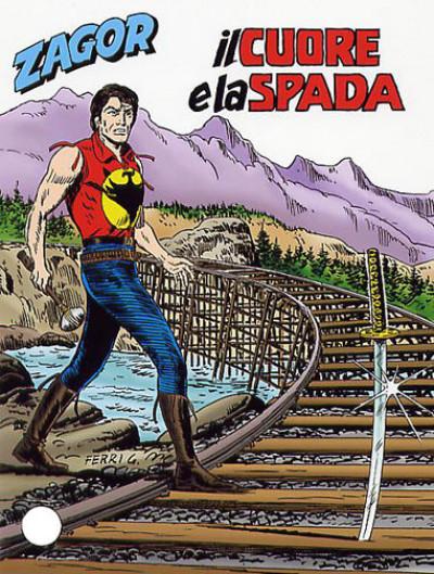 Zenith Gigante - N° 537 - Il Cuore E La Spada - Zagor Bonelli Editore