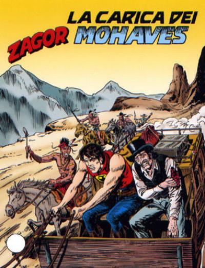 Zenith Gigante - N° 543 - La Carica Dei Mohaves - Zagor Bonelli Editore