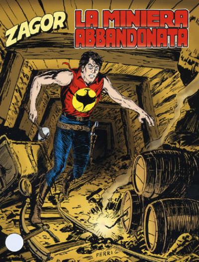 Zenith Gigante - N° 566 - La Miniera Abbandonata - Zagor Bonelli Editore