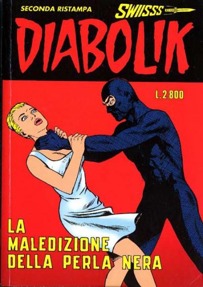 Diabolik Swiisss - N° 61 - La Maledizione Della Perla Nera - Astorina Srl