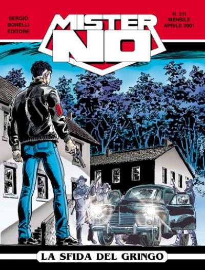 Mister No - N° 311 - La Sfida Del Gringo - Bonelli Editore