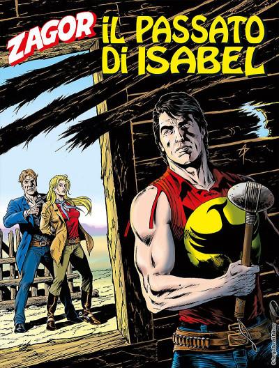 Zenith Gigante - N° 684 - Il Passato Di Isabel - Zagor Bonelli Editore