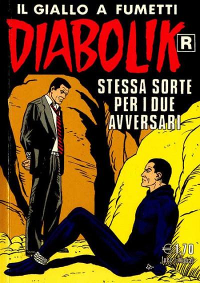 Diabolik Ristampa - N° 514 - Stessa Sorte Per I Due Avversari - Astorina Srl