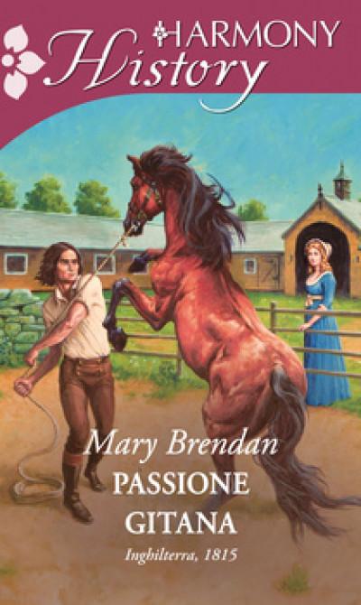 Harmony History - Passione gitana Di Mary Brendan