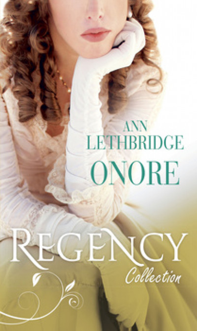 Harmony Regency Collection - Onore Di Ann Lethbridge