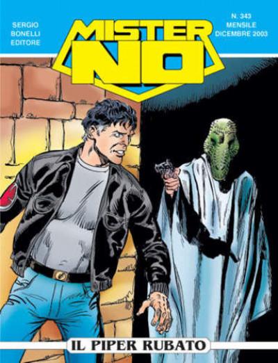 Mister No - N° 343 - Il Piper Rubato - Bonelli Editore