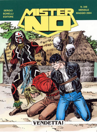 Mister No - N° 348 - Vendetta! - Bonelli Editore