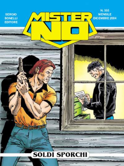 Mister No - N° 355 - Soldi Sporchi - Bonelli Editore
