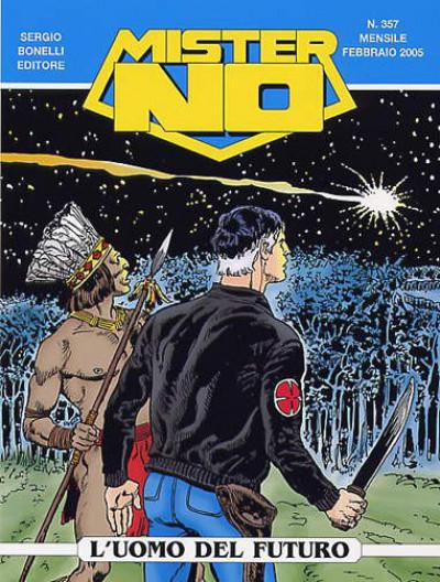 Mister No - N° 357 - L'Uomo Del Futuro - Bonelli Editore