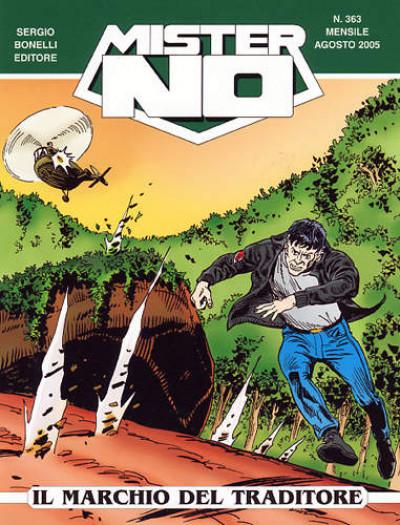 Mister No - N° 363 - Il Marchio Del Traditore - Bonelli Editore