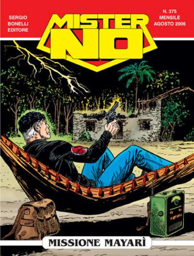 Mister No - N° 375 - Missione Mayarì - Bonelli Editore
