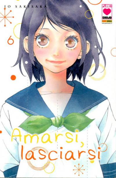 Amarsi Lasciarsi - N° 6 - Amarsi Lasciarsi - Planet Ai Planet Manga