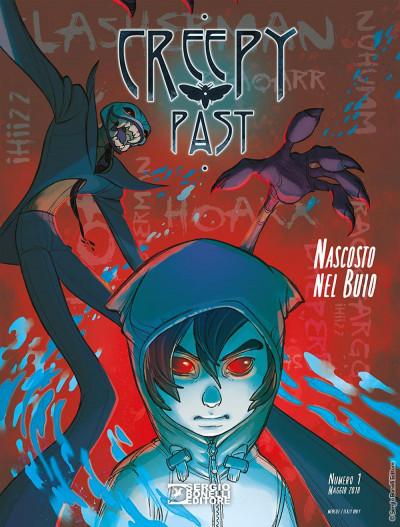 Creepy Past - N° 1 - Nascosto Nel Buio - Bonelli Editore