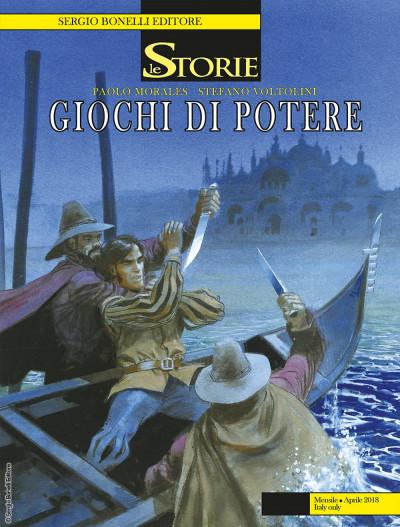 Storie - N° 67 - Giochi Di Potere - Bonelli Editore