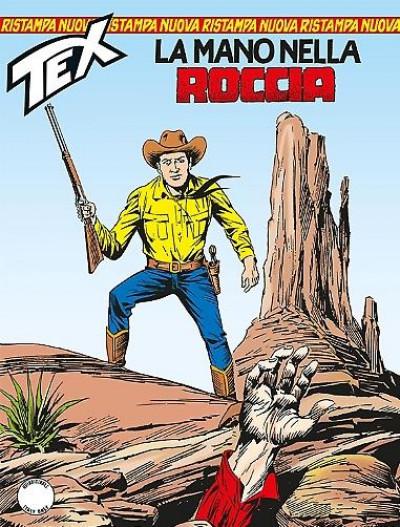 Tex Nuova Ristampa - N° 357 - La Mano Nella Roccia - Bonelli Editore
