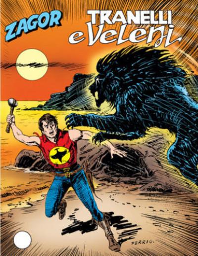 Zenith Gigante - N° 522 - Tranelli E Veleni - Zagor Bonelli Editore