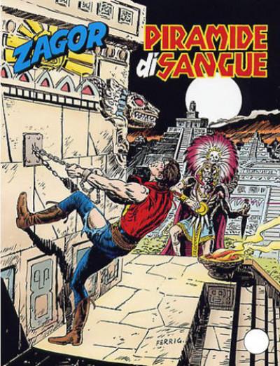 Zenith Gigante - N° 529 - Piramide Di Sangue - Zagor Bonelli Editore