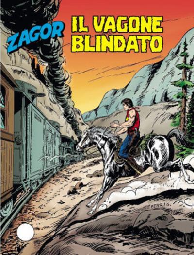 Zenith Gigante - N° 545 - Il Vagone Blindato - Zagor Bonelli Editore