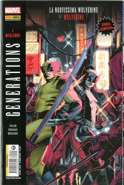 Generations - N° 3 - I Migliori - La Nuovissima Wolverine & Wolverine - Marvel Italia