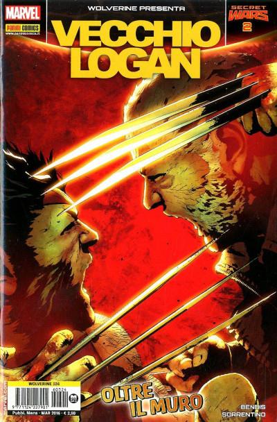 Wolverine - N° 324 - Vecchio Logan 2 - Wolverine Presenta Marvel Italia
