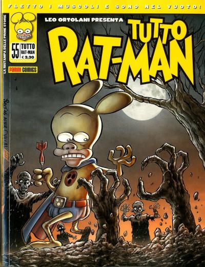 Tutto Rat-Man - N° 55 - Tutto Rat-Man - Panini Comics