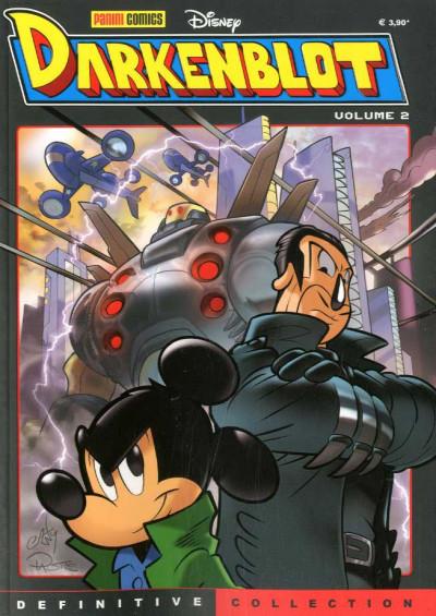 Definitive Collection - N° 6 - Darkenblot 2 - Regeneration - Darkenblot Panini Disney