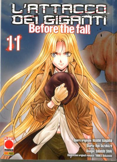 Attacco Dei Giganti Before The Fall - N° 11 - Attacco Dei Giganti Before The Fall - Manga Shock Planet Manga