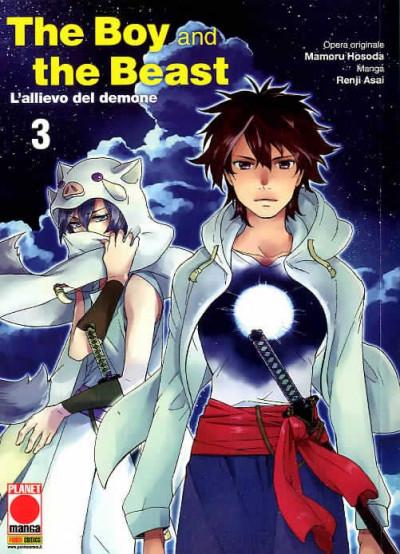 Boy And The Beast (M4) - N° 3 - L'Allievo Del Demone - Manga Storie Nuova Serie Planet Manga