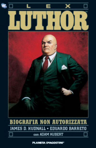 Lex Luthor Biografia Non Autor - Lex Luthor Biografia Non Autor - Planeta-De Agostini