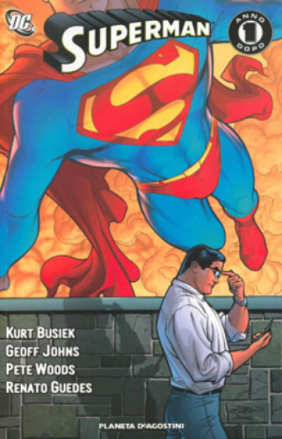 Superman Un Anno Dopo - Superman: Un Anno Dopo - Planeta-De Agostini