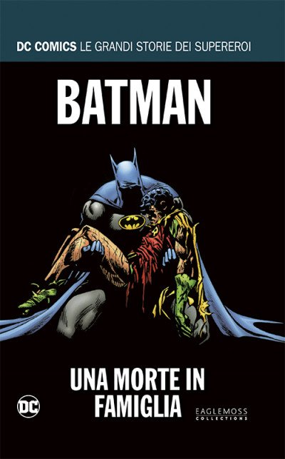 Dc Comics Le Grandi Storie... - N° 9 - Batman: Una Morte In Famiglia - Rw Lion