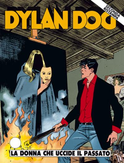 Dylan Dog 2 Ristampa - N° 94 - La Donna Che Uccide Il Passato - Bonelli Editore