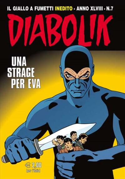 Diabolik Anno 48 - N° 7 - Una Strage Per Eva - Diabolik 2009 Astorina Srl