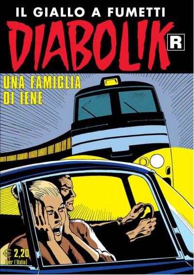 Diabolik Ristampa - N° 602 - Una Famiglia Di Iene - Astorina Srl