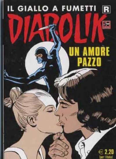 Diabolik Ristampa - N° 611 - Un Amore Pazzo - Astorina Srl