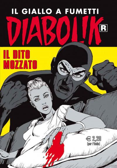 Diabolik Ristampa - N° 619 - Il Dito Mozzato - Astorina Srl