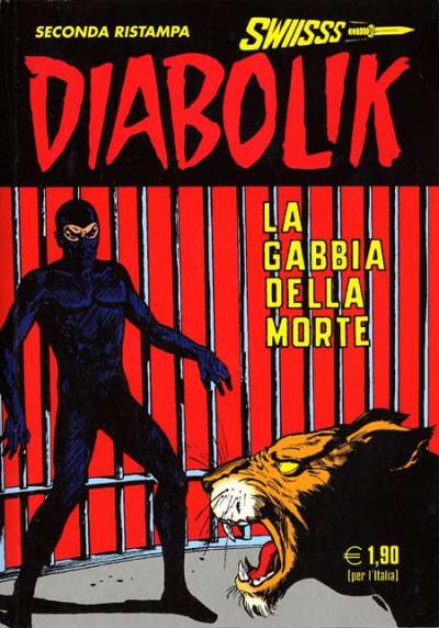 Diabolik Swiisss - N° 165 - La Gabbia Della Morte - Astorina Srl
