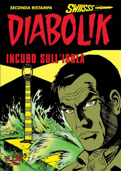Diabolik Swiisss - N° 207 - Incubo Sull'Isola - Astorina Srl