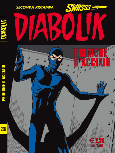 Diabolik Swiisss - N° 208 - Prigione D'Acciaio - Astorina Srl
