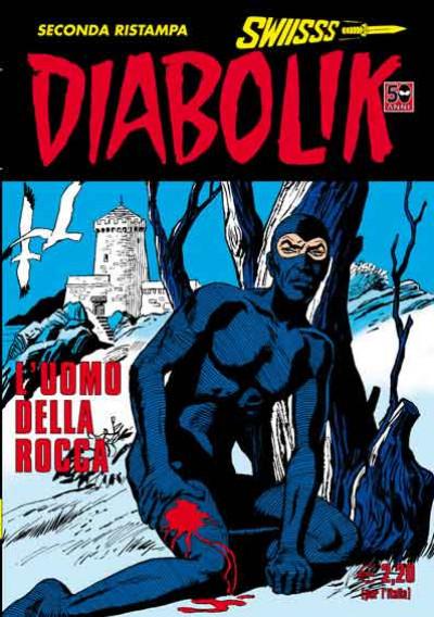 Diabolik Swiisss - N° 210 - L'Uomo Della Rocca - Astorina Srl