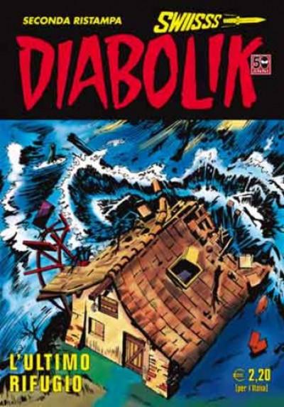 Diabolik Swiisss - N° 222 - L'Ultimo Rifugio - Astorina Srl