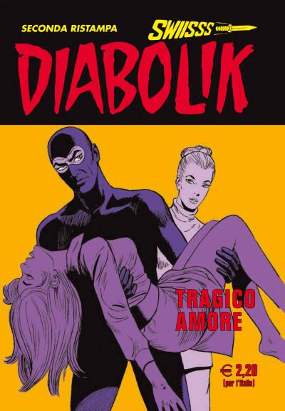 Diabolik Swiisss - N° 224 - Tragico Amore - Astorina Srl