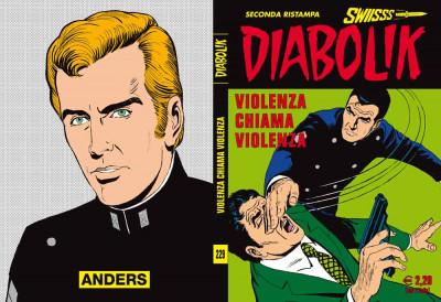 Diabolik Swiisss - N° 229 - Violenza Chiama Violenza - Astorina Srl