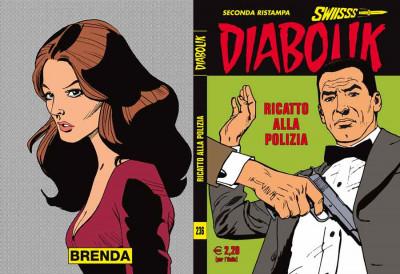 Diabolik Swiisss - N° 236 - Ricatto Alla Polizia - Astorina Srl