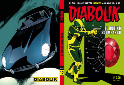 Diabolik Anno 53 - N° 12 - Il Rubino Scomparso - Diabolik 2014 Astorina Srl
