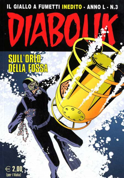 Diabolik Anno 50 - N° 3 - Sull'Orlo Della Fossa - Diabolik 2011 Astorina Srl