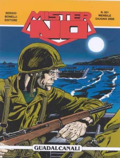 Mister No - N° 301 - Guadalcanal! - Bonelli Editore